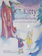 Kitty die Schneeflocke und ihre Reise auf die Erde