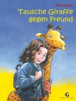 Tausche Giraffe gegen Freund