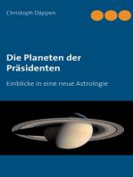 Die Planeten der Präsidenten