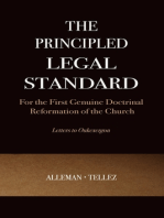 The Principled Legal Standard for the First Genuine Doctrinal Reformation of the Church