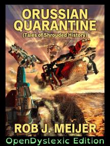 Orussian Quarantine: OpenDyslexic Edition