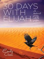 30 Days with Elijah