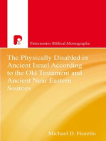 The Physically Disabled in Ancient Israel According to the Old Testament and Ancient Near Eastern Sources