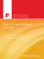 Since We are Justified by Faith