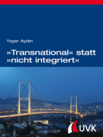 »Transnational« statt »nicht integriert«