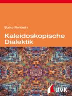Kaleidoskopische Dialektik