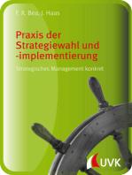 Praxis der Strategiewahl und -implementierung