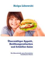 Übermäßiger Appetit, Heißhungerattacken und Schüßler-Salze