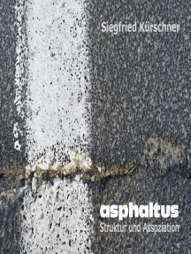 asphaltus - Struktur und Assoziation: Fotografien