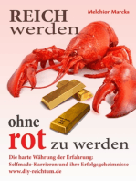 Reich werden, ohne rot zu werden