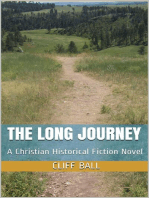 The Long Journey - Christian Historical Fiction