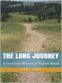 The Long Journey - Christian Historical Fiction: An American Journey, #1