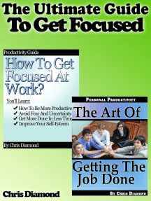 The Ultimate Guide To Get Focused