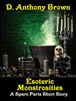 Esoteric Monstrosities