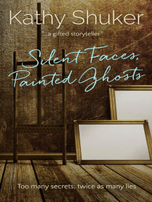 Silent Faces, Painted Ghosts