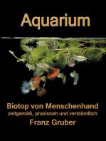 Aquarium-Biotop von Menschenhand