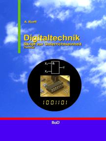 Digitaltechnik: Skript zur Unterrichtseinheit Technik