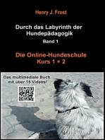 Die Online Hundeschule - Kurs 1 und 2