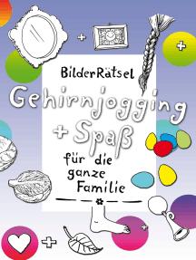 BilderRätsel: Gehirnjogging + Spaß für die ganze Familie