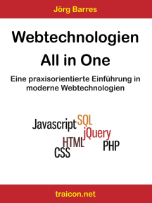Webtechnologien - All in One: Eine praxisorientierte Einführung in moderne Webtechnologien