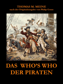 Das Who's Who der Piraten: nach der Originalausgabe aus dem Jahr 1924 von Philip Gosse