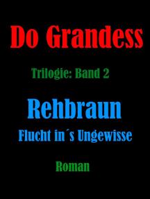 REHBRAUN - Flucht ins Ungewisse