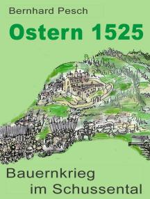 Ostern 1525: Bauernkrieg im Schussental