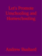 Let's Promote Unschooling and Homeschooling