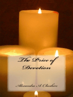 The Price of Devotion