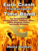 Euro Crash. The European Time Bomb.