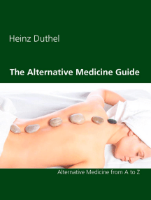 The Alternative Medicine Guide by Heinz Duthel: Alternative Medicine from A to Z