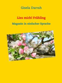 Lies mich! Frühling: Magazin in einfacher Sprache