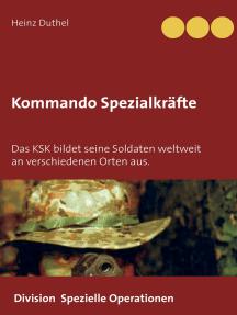 Kommando Spezialkräfte 3 - Division Spezielle Operationen: Das KSK bildet seine Soldaten weltweit an verschiedenen Orten aus.