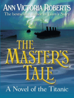 The Master's Tale - A Novel of the Titanic