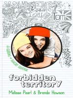 Forbidden Territory (Mica & Lexy, #1)