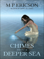 Chimes from a Deeper Sea