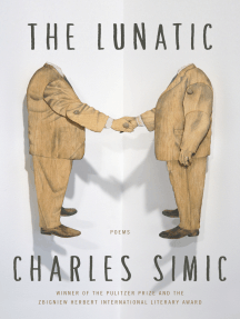 The Lunatic: Poems