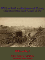 With A Field Ambulance At Ypres, Being Letters Written March 7-August 15, 1915
