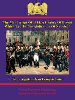The manuscript of 1814. A history of events which led to the abdication of Napoleon