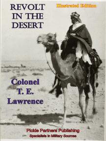 Revolt In The Desert [Illustrated Edition]
