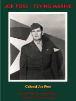 JOE FOSS, FLYING MARINE - The Story Of His Flying Circus As Told To Walter Simmons [Illustrated Edition]