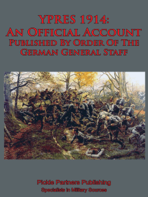 YPRES 1914: An Official Account Published By Order Of The German General Staff