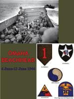 OMAHA BEACHHEAD - (6 June-13 June 1944) [Illustrated Edition]