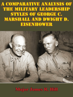 Comparative Analysis Of The Military Leadership Styles Of George C. Marshall And Dwight D. Eisenhower