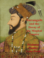 Aurangzib And The Decay Of The Mughal Empire