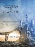 Giostra Di Cavalieri (Libro #16 In L'anello Dello Stregone)