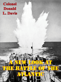 A New Look At The Battle Of The Atlantic