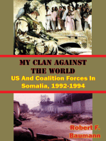 My Clan Against The World: US And Coalition Forces In Somalia, 1992-1994 [Illustrated Edition]