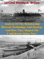 Analysis Of The Relationship Between Technology And Strategy And How They Shaped The Confederate States Navy [Illustrated Edition]