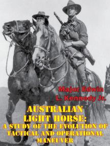 Australian Light Horse: A Study Of The Evolution Of Tactical And Operational Maneuver